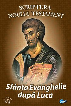 Sfanta Evanghelie după Luca - cd audio mp3