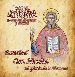 Cuviosul Nicodim cel sfintit de la Tismana - Cd Kinonia